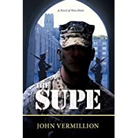 The Supe: A Novel of West Point (English Edition)