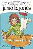 Junie B. Jones #23: Shipwrecked (A Stepping Stone Book(TM))
