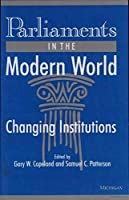 Parliaments in the Modern World: Changing Institutions