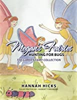 Megan's Fairies: Hunting for Bugs