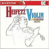 Heifetz Violin Greatest Hits by Jascha Heifetz (2004-09-22)