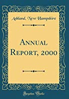 Annual Report, 2000 (Classic Reprint)