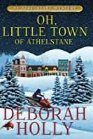 Oh. Little Town of Athelstane (An Athelstane Mystery) (Volume 3) [並行輸入品]