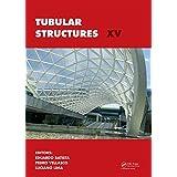 Tubular Structures XV: Proceedings of the 15th International Symposium on Tubular Structures, Rio de Janeiro, Brazil, 27-29 May 2015 (English Edition)