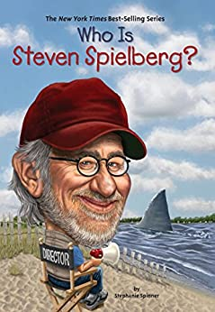 [Spinner, Stephanie]のWho Is Steven Spielberg? (Who Was...?)
