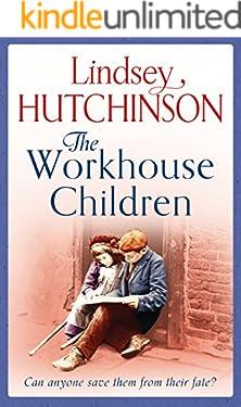 The Workhouse Children: A heartwarming saga (A Black Country Novel Book 1)