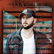 Michael Toothman [Explicit]