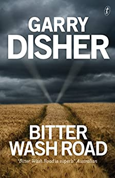Bitter Wash Road by [Disher, Garry]