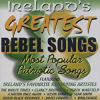 Irelands Greatest Rebel Songs