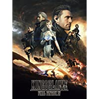 KINGSGLAIVE FINAL FANTASY XV(吹替版)