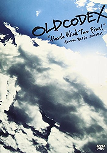 "OLDCODEX Live DVD ""Harsh Wind Tour Final"" 2011.7.1 OLDCODEX OLDCODEX ランティス"