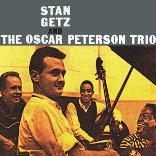 Stan Getz & The Oscar Peterson...