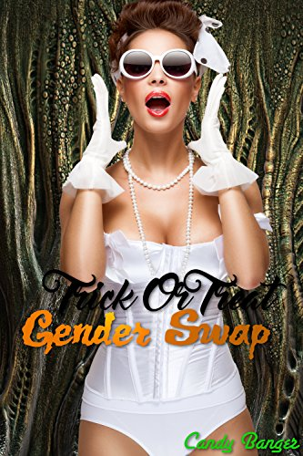Trick Or Treat Gender Swap (English Edition)