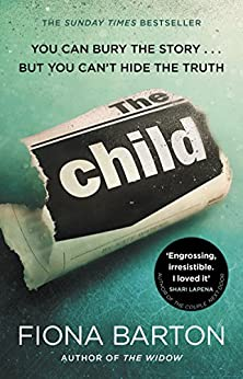 The Child: The must-read Richard and Judy Book Club pick 2018 by [Barton, Fiona]