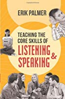 Teaching the Core Skills of Listening and Speaking: ASCD