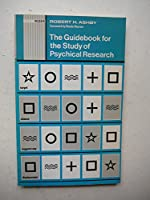 Guidebook for the Study of Psychical Research