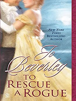 To Rescue A Rogue (The Company of Rogues Series Book 13) by [Beverley, Jo]