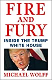 Fire and Fury: Inside the Trump White House (Thorndike Press Large Print Basic)