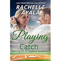 Playing Catch (Men of Spring Baseball Book 2) (English Edition)
