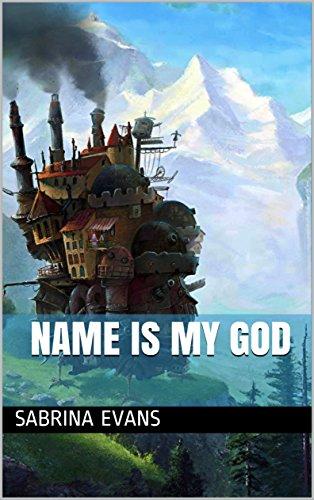 Name is my God (English Edition)