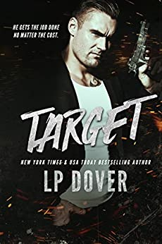Target: A Circle of Justice Novel by [Dover, L.P.]
