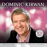 Ultimate Collection by Dominic Kirwan (2013-05-04)