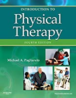 Introduction to Physical Therapy, 4e