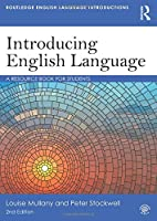 Introducing English Language (Routledge English Language Introductions)