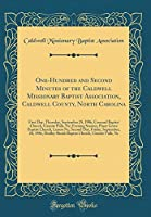 One-Hundred and Second Minutes of the Caldwell Missionary Baptist Association, Caldwell County, North Carolina: First Day, Thursday, September 25, 1986, Concord Baptist Church, Granite Falls, Nc; Evening Session, Piney Grove Baptist Church, Lenoir Nc; SEC