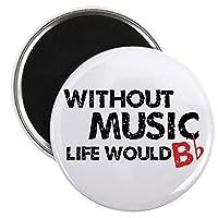 CafePress - Without Music Life Would B フラット - 2.25インチ ラウンドマグネット、冷蔵庫マグネット、ボタンマグネットスタイル