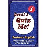 クイズ ミー!  英会話カードゲーム ビジネス レベル1 パック1 【英語 教材 ゲーム】 Quiz Me! Business English Conversation Cards 1 Pack1
