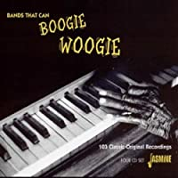 Bands That Can Boogie Woogie - 103 Classic Original Recordings [ORIGINAL RECORDINGS REMASTERED] 4CD SET by Various Artists