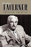 Reading Faulkner: Absalom, Absalom! (Reading Faulkner Series) by Joseph R. Urgo Noel Polk(2010-02-02)