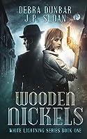 Wooden Nickels (White Lightning)