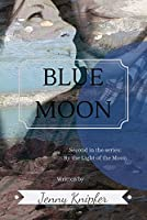 Blue Moon (By the Light of the Moon)