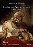 Rembrandt's Paintings Revisited - A Complete Survey: A Reprint of A Corpus of Rembrandt Paintings VI (Rembrandt Research Project Foundation)