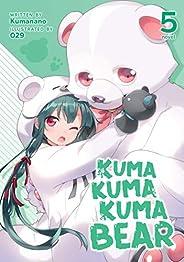 Kuma Kuma Kuma Bear (Light Novel) Vol. 5