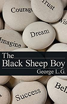 The Black Sheep Boy by [L. G., George]