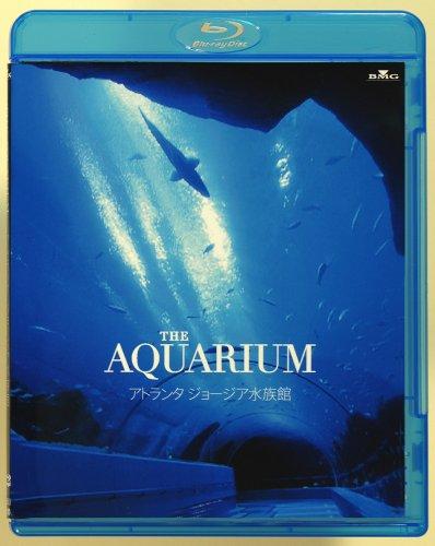 THE AQUARIUM アトランタ ジョージア水族館<Blu-ray Disc>