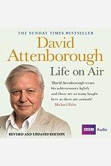 David Attenborough - Life on Air: Memoirs of a Broadcaster Audible Audiobook
