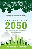 The World in 2050: Four Forces Shaping Civilization's Northern Future