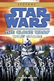 Wild Space: Star Wars Legends (The Clone Wars) (Star Wars: The Clone Wars - Legends)
