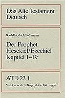 Das Buch Des Propheten Hesekiel Ezechiel Kapitel 1-19 (Das Alte Testament Deutsch. Atd. Kartonierte Ausgabe)