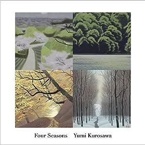 四季 - Four Seasons -