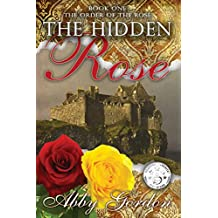 The Hidden Rose (The Order of the Rose Book 1)
