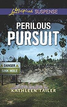 Perilous Pursuit by [Tailer, Kathleen]