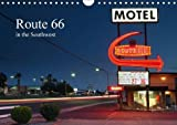 Route 66 in the Southwest (UK-Version) 2016: The Route 66, Also Called the Mother Road, Enjoys Cult