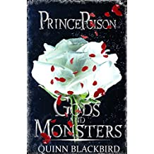 Prince Poison: (A Dark Enemies to Lovers Romance) (Gods and Monsters Book 1)