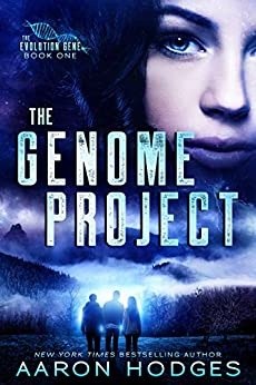 The Genome Project (The Evolution Gene Book 1) by [Hodges, Aaron]