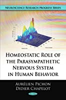 Homeostatic Role of the Parasympathetic Nervous System in Human Behavior (Neuroscience Research Progress)